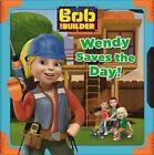 Bob the Builder: Wendy Saves the Day! by Elizabeth Milton (Paperback / softback, 2016)
