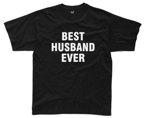 BEST HUSBAND EVER Mens T-Shirt S-3XL Printed Top Funny Joke Gift Present