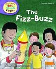 Oxford Reading Tree Read with Biff, Chip, and Kipper: Phonics: Level 2: The Fizz-buzz by Ms Annemarie Young, Kate Ruttle, Roderick Hunt (Hardback, 2011)