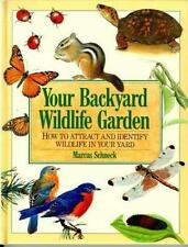 Your Backyard Wildlife Garden: How to Attract and Identify Wildlife in-ExLibrary