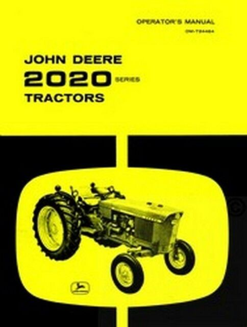 john deere 2020 gas diesel operators manual jd ebay rh ebay com john deere 2040 manual john deere 2020 tractor service manual pdf