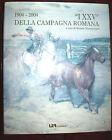 I XXV della Campagna Romana a cura di Renato Mammucari ed. LER 2005 arte