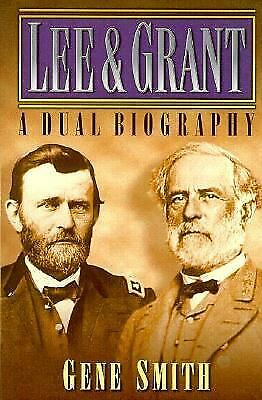 Lee and Grant A Dual Biography