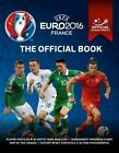 UEFA EURO 2016 The Official Book - Official licensed product of UEFA EURO 2016 by Keir Radnedge (Paperback, 2016)