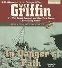 In Danger's Path by W E B Griffin (CD-Audio, 2013)