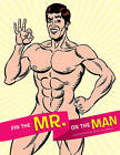 Pin the Mr. on the Man by Mitch O'Connell (Novelty book, 2009)