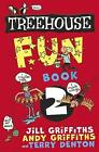 The Treehouse Fun Book 2 by Jill and Andy Griffiths & Terry Denton, Andy Griffiths (Paperback, 2017)