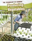 Producing Vegetables by Casey Rand (Paperback / softback, 2012)