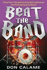 Beat the Band by Don Calame (Paperback / softback)