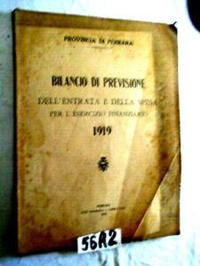 PROVINCIA DI FERRARA BILANCIO DI PREVISIONE ENTRATA E SPESA ANNO 1919   (56A2)