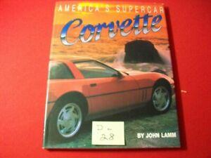 1995-CORVETTE-AMERICA-039-S-SUPERCAR-BY-JOHN-LAMM-GREAT-FULL-COLOUR-ILLUSTRATIONS