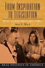 From Inspiration to Legislation: How an Idea Becomes a Bill, Amy E. Black, Good