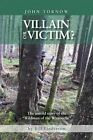 Villain or Victim?: The Untold Story of the Wildman of the Wynooche by Bill Lindstrom (Paperback / softback, 2014)