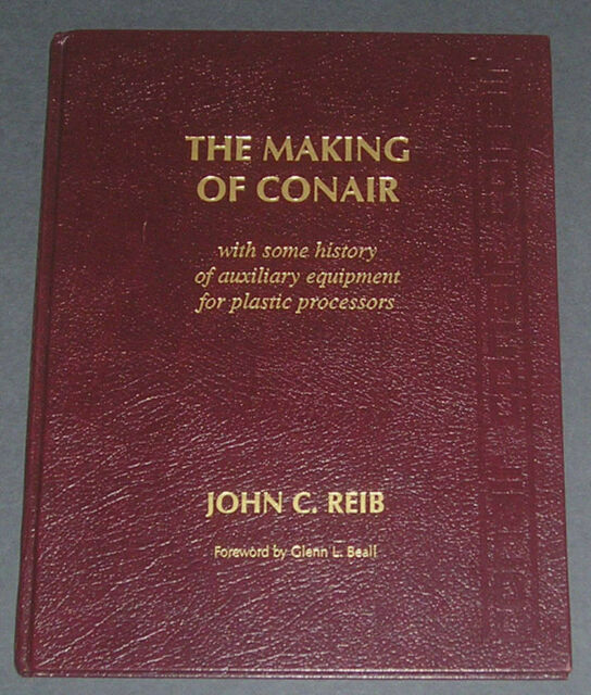 The Making of Conair by John C. Reib, 1996, Signed 1st Edition, Historic Photos