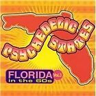 Various Artists - Psychedelic States (Florida in the '60s, Vol. 3, 2001)