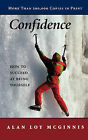 Confidence by Alan Loy McGinnis (Paperback, 1987)