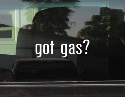 VINYL DECAL STICKER GOT GAS