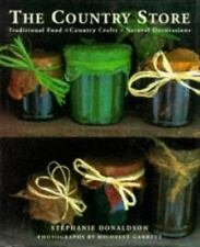 The Country Store: Traditional Food, Country Crafts, Natural Decorations Stepha