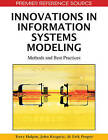 Innovations in Information Systems Modeling: Methods and Best Practices by IGI Global (Hardback, 2009)