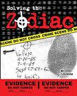 Solving the Zodiac: The Zodiac Killer Case Files by C Symons (Paperback / softback, 2009)