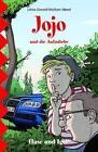 Jojo und die Autodiebe von Wolfram Hänel und Ulrike Gerold (2012, Taschenbuch)