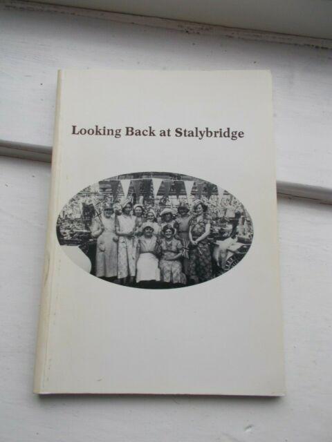 Looking Back at Stalybridge (Paperback, 1989)