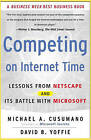 Competing on Internet Time: Lessons from Netscape and its Battle with Microsoft by David B. Yoffie, Michael A. Cusumano (Paperback, 2000)