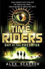 TimeRiders: Day of the Predator (Book 2), By Alex Scarrow,in Used but Acceptable