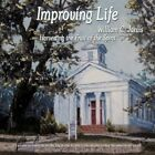 Improving Life Harvesting The Fruit of The Spirit 9781449027285 Jarvis Book