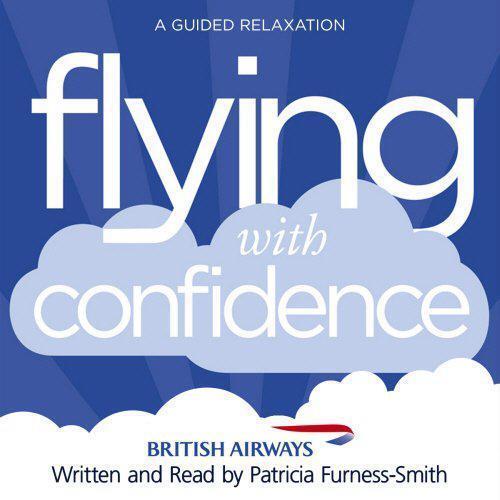 Volant Avec Confiance: A Guided Détente Par Furness-Smith, Patricia, Neuf Livre