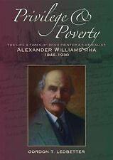 Privilegio & la povertà: la vita e i tempi di pittore irlandese e naturalista ALEXANDE