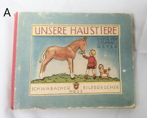 Vintage-Unsere-Haustiere-by-Johannes-Geyer-German-Illustrated-Children-Book-Pets