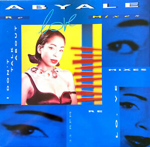 """Abyale 12"""" I Don't Talk About L.O.V.E. (Remixes) - Holland (VG+/M)"""