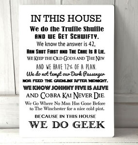 In This House We Do Geek Movies Quotes A4 Metal Sign Plaque Home