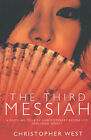 The Third Messiah by Christopher West (Paperback, 2002)