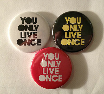 Pin Button badge 25mm You Only Live Once YOLO Drake Lil Wayne