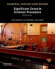 Significant Cases in Criminal Procedure by Alan Thompson, Professor and Chair of Criminology Craig Hemmens, Lisa S Nored (Paperback / softback, 2013)