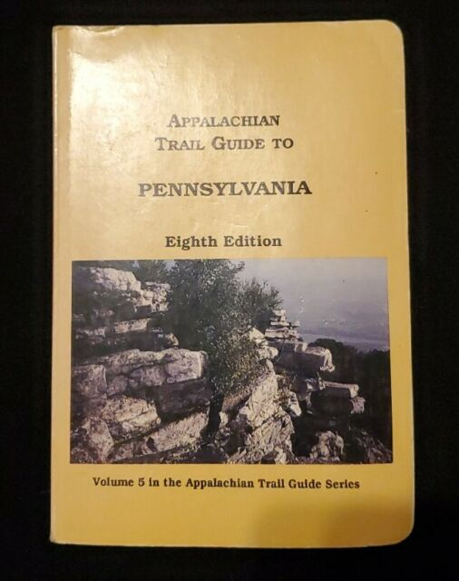 Appalachian Trail Guides Ser.: Appalachian Trail Guide to Pennsylvania 8th Ed...