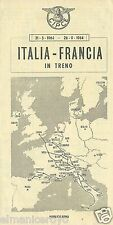 TIMETABLE CIPCE PIEGHEVOLE FERROVIA ORARIO TRENO ITALIA FRANCIA 1964 8 PAGINE