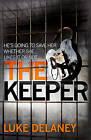 The Keeper by Luke Delaney (Hardback, 2013)