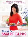 Davina's Smart Carbs: Eat Carbs and Still Lose Weight with My Amazing 5 Week Smart Carb Plan by Davina McCall (Paperback, 2015)
