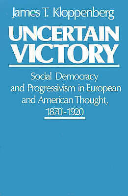 1 of 1 - Uncertain Victory: Social Democracy and Progressivism in European and-ExLibrary