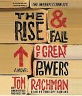 The Rise & Fall of Great Powers by Tom Rachman (CD-Audio, 2014)