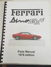 FERRARI DINO 308GT4 PARTS MANUAL 1976 EDITION REPRINT COMB BOUND