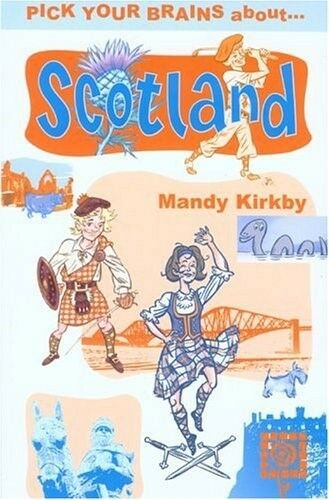 1 of 1 - Very Good, Pick Your Brains About Scotland, Kirkby, Mandy, Book