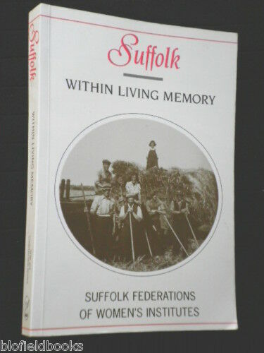 1 of 1 - Suffolk Within Living Memory: Anglian History-1994-1st