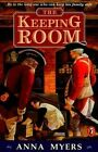 The Keeping Room by Anna Myers (Paperback / softback, 1999)