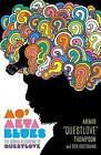 Mo' Meta Blues: The World According to Questlove by Ben Greenman, Ahmir Thompson (Hardback, 2013)