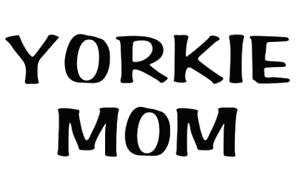 yorkie mom dog  truck sticker vinyl funny car decal