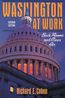 Washington at Work: Back Rooms and Clean Air by Richard E. Cohen (Paperback, 1994)